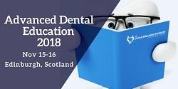 Advanced Dental Education Edinburgh 2018