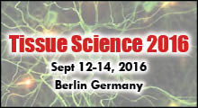 Tissue Science 2016 Conferences