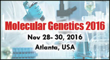 Molecular Genetics 2016 Conferences