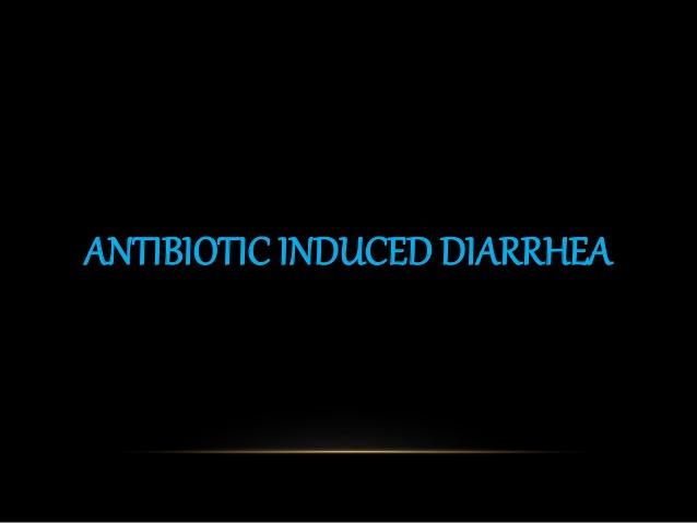 Antibiotic-Associated Diarrhea